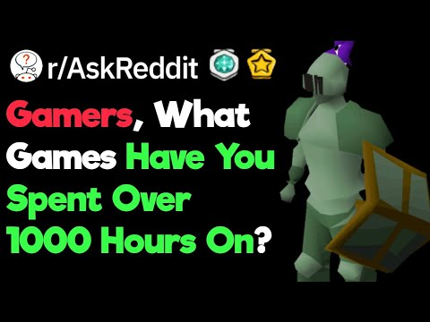 Gamers, What Game Did You Spend Over 1000 Hours On? (r/AskReddit)