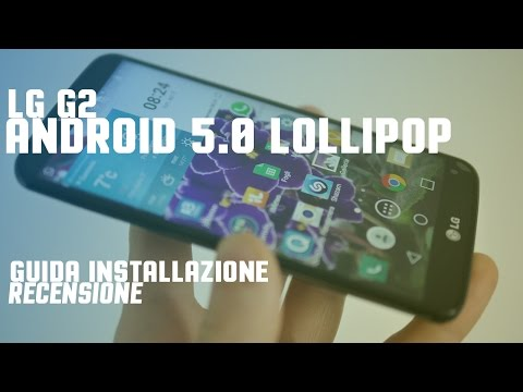 Guida installazione e recensione Android 5.0.2 su LG G2 da TuttoAndroid.net