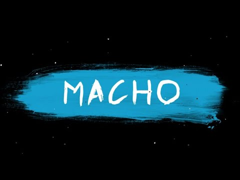MACHO - LYRIC VIDEO