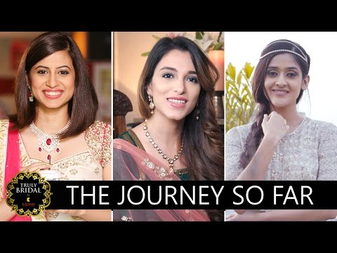 The Journey So Far | End Of Season 1 - Truly Bridal by Kalyan Jewellers
