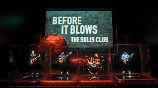The Sulis Club - Before It Blows [Official MV]