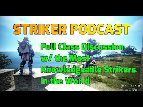 Striker Podcast - Class Discussion W/ The Best / Most Knowledgeable Strikers In The World (BDO)