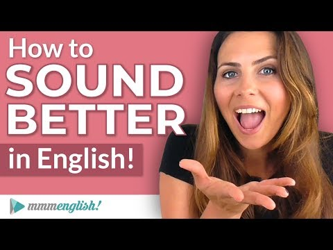 How To SOUND Better In English! | Pronunciation Lesson