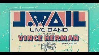 J.WAIL LIVE BAND FT VINCE HERMAN + KITO BOVERNSHULTE @ Salvage Station 11-10-2018