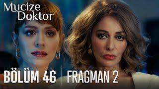 Mucize Doktor 46. Bölüm 2. Fragmanı