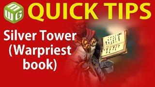 Quick Tip: Silver Tower (Warpriest book)