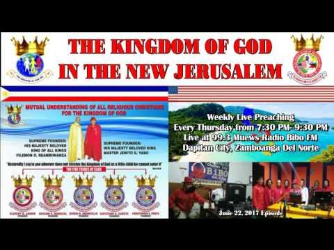 The Kingdom Of God in the New Jerusalem (06/22/17 EPISODE) Live at Radio Bibo 99.3 FM