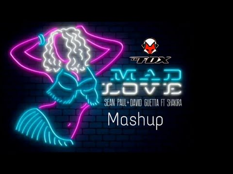 Mashup by dj fox Shakira, Sean Paul, David Guetta. Mad love (whatch the tempo) by dj fox