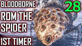 Bloodborne 1st Timer Walkthrough - Part 28 - Rom, The Vacuous Spider Boss Battle