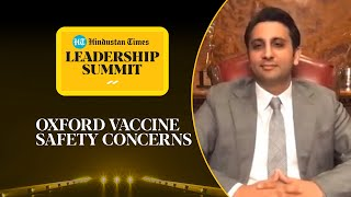 SII's Adar Poonawala on side-effects of Oxford's Covid vaccine at #HTLS2020