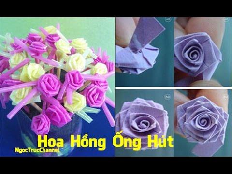 cách làm hoa hồng bằng ống hút || cách làm hoa giấy ngoctrucchannel