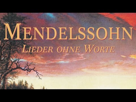 Mendelssohn: Songs Without Words - Lieder Ohne Worte (Full A