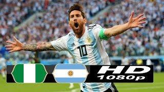 Nigeria vs Argentina 1-2  World Cup   26/06/2018 HD