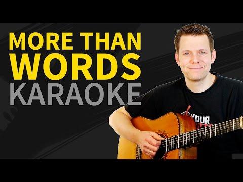 More Than Words Karaoke - On Screen Lyrics - Guitar Backing Track