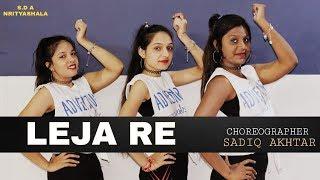 Leja Re Dance Cover | Dhvani Bhanushali | Sadiq Akhtar Choreography | Tanishk Bagchi
