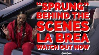 La Brea Sprung- [Behind The Scenes]