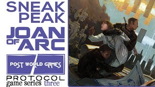 Sneak Peak! Protocol Game Series - Joan of Arc