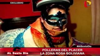 Las polleras del placer: una incursión por la zona rosa de Bolivia (1/3)