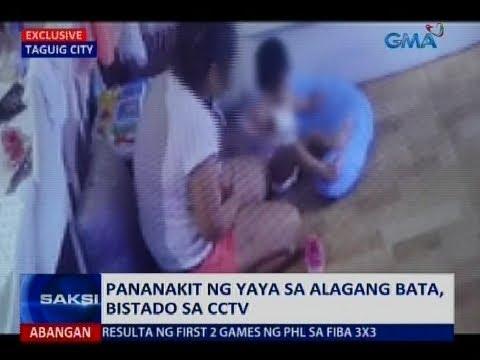 Saksi: Pananakit ng yaya sa alagang bata, bistado sa CCTV
