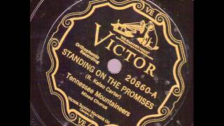 Tennessee Mountaineers  Standing On The Promises  VICTOR 20860