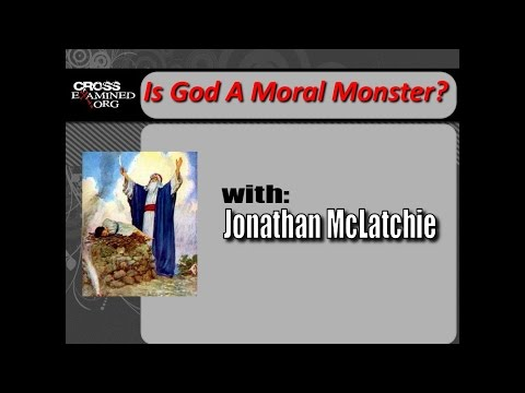 """""""Is God a Moral Monster?"""" Jonathan McLatchie"""