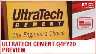 India's most well-known cement maker UltraTech Cement to declare Q4 FY20 results