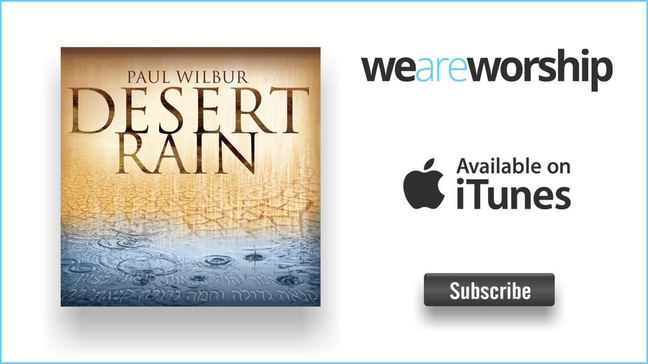 paul-wilbur-salvation-belongs-to-our-god-weareworshipmusic
