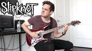 Slipknot   Birth Of The Cruel   GUITAR COVER (2019)