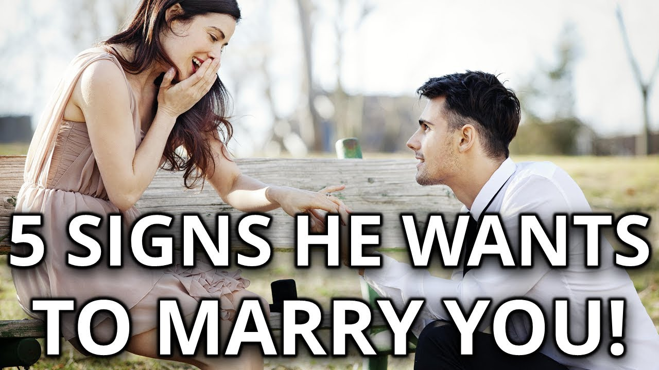 5 Signs He Wants to Marry You Soon!