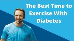 The Best Time to Exercise with Diabetes | Diabetes Talk