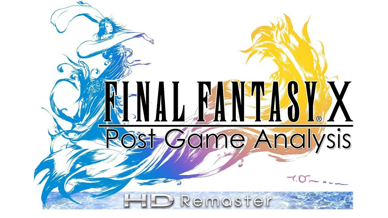 Final Fantasy X HD Remaster – Post Game Analysis