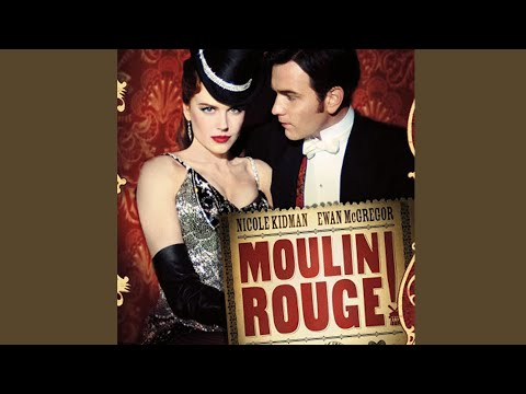 Your Song (Satine Reprise)- Moulin Rouge!