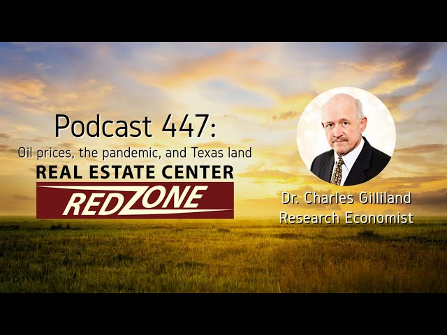 Red Zone Podcast 447: Oil prices, the pandemic, and Texas land