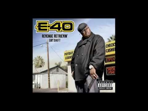 Understandz Me E-40 Revenue Retrievin' Day Shift Album