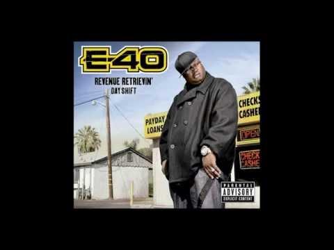 Understandz Me E-40 Revenue Retrievin' Day Shift Album