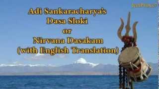 Download lagu Nirvana Dashakam, also known as Shiva Dasa Sloki (with English translation)