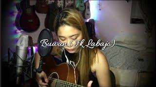 Buwan (Jk Labajo) Cover - Ruth Anna