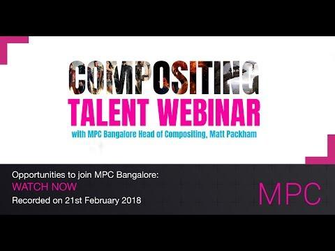 MPC Bangalore - Compositing Talent Webinar