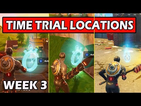 *ALL* COMPLETE TIMED TRIALS LOCATIONS! Fortnite Week 3 Challenge Guide (COMPLETE TIMED TRIALS)