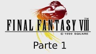 Final Fantasy VIII Español Parte 1 HD 1080p PC Remasterizado