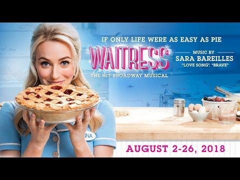 WAITRESS -- August 2 - August 26, 2018