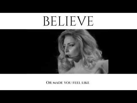 Lady Gaga - Believe and be brave