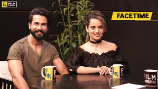 Shahid kapoor & kangana ranaut interview | face time