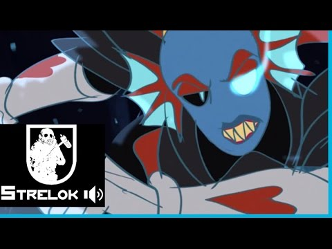 Re-sound by Strelok Audio - Undyne The Undying - ANIMATION
