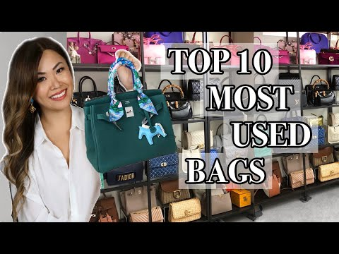 TOP 10 MOST USED DESIGNER BAGS *with Styling Shots*