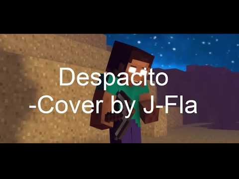 {Nhạc Miecraft} Despacito Cover By J-Fla