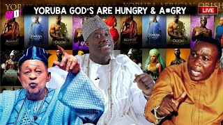 ALL OBA AGRLY BUT OUT WITH YOUTH - THE GOD39S OF OUR LAND ARE DOING NOTHING TO HELP YORUBA NATION