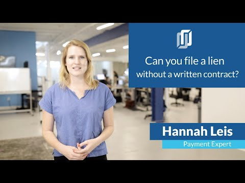 Can you file a Mechanics Lien without a written contract? [A guide to every state]