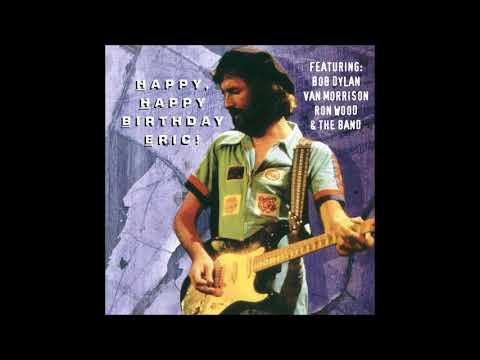 Eric Clapton (with Friends) - Happy, Happy Birthday Eric (1976) - Bootleg Album