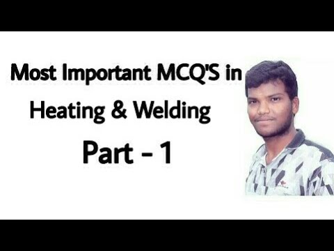 Heating & Welding Most Important MCQ'S Part -1 | Mechanical Engineering |Electrical Engineering